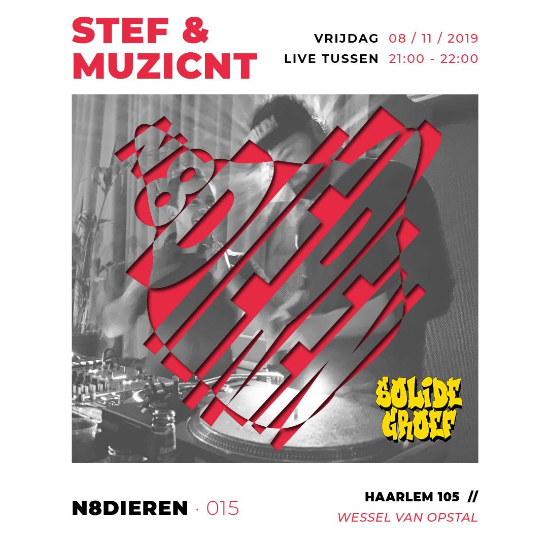 Stef & Muzicnt x N8dieren